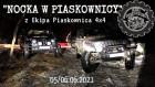 """Impreza """"NOCKA W PIASKOWNICA"""" z Ekipa Piaskownica 4x4"""