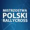 Impreza 1. runda - Mistrzostwa Polski Rallycross + FIA CEZ